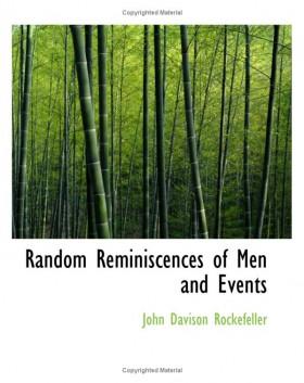 Random Reminiscences of Men and Events