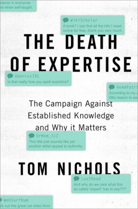 The Death of Expertise.